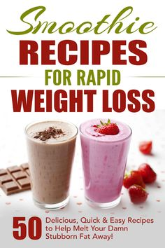 Amazon.com: Smoothie Recipes for Rapid Weight Loss: 50 Delicious, Quick & Easy Recipes to Help Melt Your Damn Stubborn Fat Away!: free weight loss books, smoothies ... weight loss, smoothie recipe book Book 1) eBook: Fat Loss Nation: Kindle Store