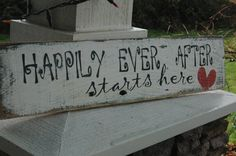 Happily Ever After  PAINTED rustic wood sign by AllMyGoodness, $28.00