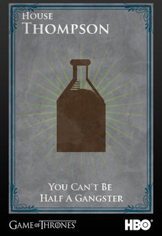 House Thompson #gameofthrones #boardwalkempire #jointherealm #hbo