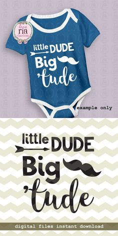 Little dude Big 'tude little man attitude boys fun quote digital cutting files, SVG, DXF, studio3 files for cricut, silhouette cameo, decals