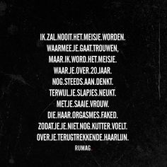 Hahaha, zo grof dat het grappig is Words Quotes, Life Quotes, Sayings, Best Quotes, Funny Quotes, Humor Quotes, Mean Girl Quotes, Dutch Words, Happy Minds