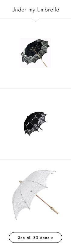 """""""Under my Umbrella"""" by chibi-shinigami ❤ liked on Polyvore featuring accessories, umbrellas, umbrella, fillers, зонты, parasol, black, other, lace umbrella and parasols"""