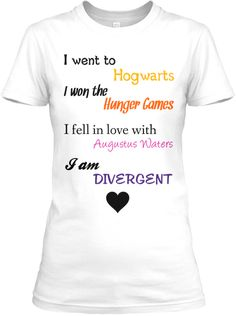 "TFIOS Divergent Harry Potter Hunger Game the fault in our stars t shirt ultimate fan girl, too bad it doesn't say ""fell in love with Jace Herondale"" instead of Augustus Waters :( You know what? I'm making this shirt! Vampire Academy, Hunger Games, Divergent Series, Divergent Shirt, Divergent Quotes, Divergent Outfits, Divergent Fashion, Insurgent Quotes, Augustus Waters"