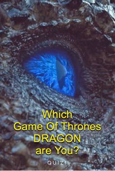 Which Game Of Thrones Dragon Are You?