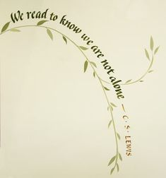 Ann Miller - We read to know we are not alone