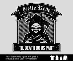 Visit the Suicide Squad and grab a souvenir from Belle Reve Prison!  Gear up @ http://mixedtees.com/belle-reve