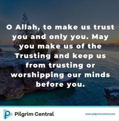 A Muslim Central Project. Pilgrim, Trust Yourself, Worship, Mindfulness, Pilgrims, Consciousness