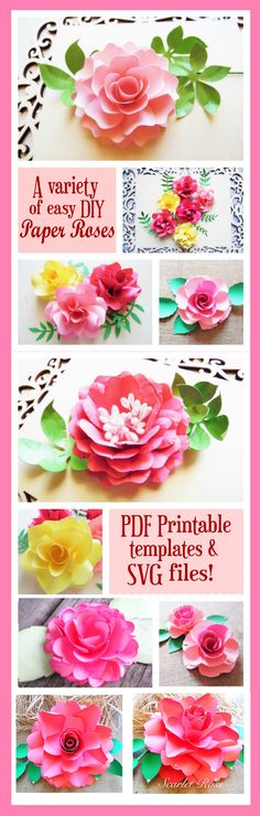 A variety of step by step paper rose DIY tutorials. Printable PDF templates, SVG or Studio 3 cutting files too! #paperflowers