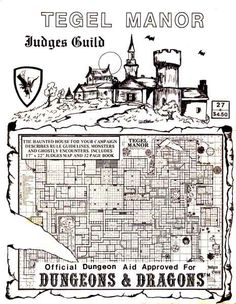 oldschoolfrp:  Tegel Manor, The Haunted House for your Campaign, Official Dungeon Aid Approved for Dungeons & Dragons, written by Bob Bledsaw, Judges Guild, 1980 cover,originally published 1977.