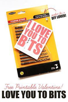 """Love You To Bits"" free printable valentine idea!  #freeprintables #printables #valentinesday"