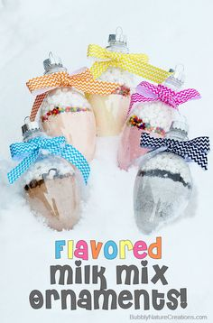 Flavored Milk Mix Ornaments! Combine with milk for a tasty treat!  A great stocking stuffer!