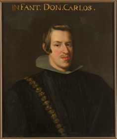 Infante Carlos of Spain was the fourth child and second son of Felipe III of Spain and Margaret of Austria. He was seen as the heir to the throne until his brother, Felipe IV, had a son in Carlos died at age 25 and had no wife or children. Austria, Spanish Netherlands, Greater Antilles, Don Carlos, Maria Theresa, Holy Roman Empire, Spanish Painters, Mini Paintings, Baroque Fashion
