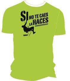 Camiseta técnica lima Si no te caes para escaladores. #escaladores #bloqueros #camisetas #tees