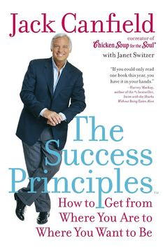 Anyone chasing a more successful, fulfilling or happier life will find advice and principles here to live by. Jack Canfield uses other successful people's stories to model the sorts of behaviour we ought to be aiming for. What Is Success, Understanding Quotes, Jack Canfield, Success Principles, Personal Development Books, This Is A Book, Book Summaries, Successful People, Self Help