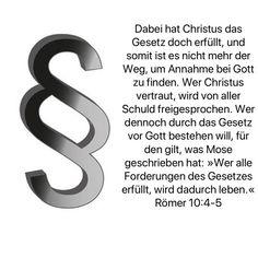 #gesetz #recht #ordnung #regeln #vorschrift #vorschriften #bibel #bibelvers #paulus #römer #jesus #gott #heiligerGeist #rettung #retter #schuld #sünde #freispruch #freigesprochen #mose #forderung #stewi Holy Spirit, Blame, Law