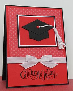Julie B's Stampin' Space: Celebrating my Grad Girl! Making Greeting Cards, Congratulations Card, Card Making Inspiration, Creative Cards, Cute Cards, Scrapbook Cards, Homemade Cards, Stampin Up Cards, Envelopes