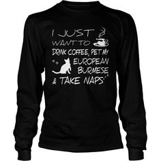 Drink coffee and pet my European Burmese  Long Sleeve Tees T-Shirts, Hoodies ==►► Click Order This Shirt NOW!