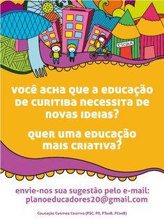 Nosso comitê da Educação quer saber das suas ideias. Clique aqui e veja como participar: (#equipe novas ideias#)