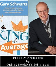 We are happy to announce that we will be working with Gary Schwartz on the promotion his title, The King of Average. We look forward to the challenges and the rewards of our promotional journey together. You can visit this title right here: http://www.onlinebookpublicity.com/humorous-middle-grade-fantasy.html