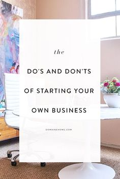 Starting a Business? Follow These 10 Do's and Don'ts business ideas #smallbusiness small business ideas wahm ideas