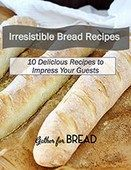 10-irresistible-bread-recipes-ebook-cover_smaller