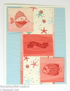 """""""Ahoy There!"""" A dry embossed Soft Sky panel with a center panel of star fish and beach bubbles with two fish stamped in Calypso Coral."""