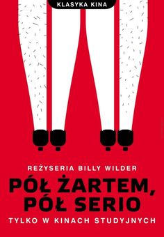 """Some Like It Hot"", a Polish poster by Joanna Gorska & Jerzy Skakun, 2010."