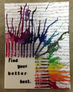 First dorm project complete! Sheet music melted crayon art. :)