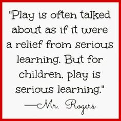 Musings of a pragmatic teacher: The Importance of School Playtime Play Quotes, Quotes For Kids, Great Quotes, Quotes To Live By, Me Quotes, Inspirational Quotes, Quotes Children, Quotes About Play, Quotes About Children Learning