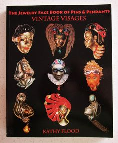 Jewelry Reference Book Vintage Visages Kathy Flood Face Book Pins Pendants