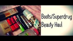 Boots/Superdrug Beauty Haul | MichelaIsMyName ♥