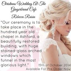 CHRISTMAS WEDDING AT THE GINGERBREAD CAFE BY REBECCA RAISIN IS OUT NOW
