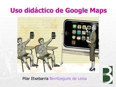 Presentación sobre posibilidades de trabajo con google maps en el aula