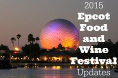 News: 2015 Epcot Food and Wine Festival Probable Booking Date, and More Special Events