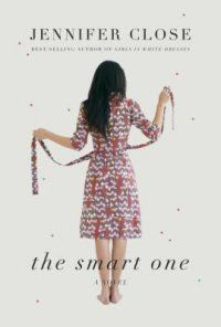 Just handed The Smart One by Jennifer Close to a patron who loves smart women's fiction. Definitely recommend this one! (SHA)