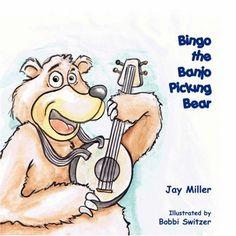 Bingo the Banjo Picking Bear: Jay Miller: 9781432707392: Amazon.com: Books