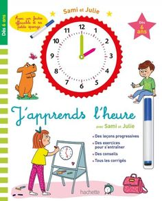 Sami et Julie - J'apprends l'heure - dès 6 ans French Learning Books, Julie, Learn French, Ebook Pdf, Family Guy, France, Comics, Fictional Characters, Adeline