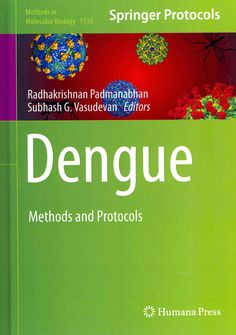 Dengue: Methods and Protocols