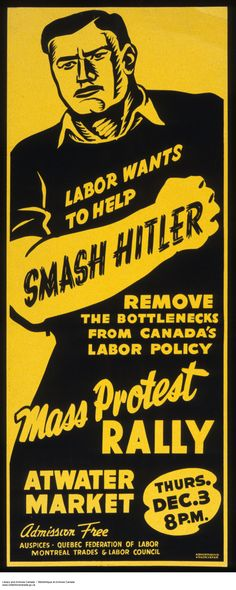 Labour Wants to Help Smash Hitler,Canadian Second World War Propaganda Poster Ww2 Propaganda Posters, Political Posters, Political Art, Posters Canada, Poster Ads, Nose Art, Fantasy, World War Two, Vintage Posters
