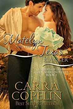 Matelyn And The Texas Ranger: A Brides of Texas Code Series, Book 2 by Carra Copelin, http://www.amazon.com/dp/B00R0OA99Q/ref=cm_sw_r_pi_dp_rVNXub0JG3F3K