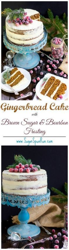 Gingerbread layer cake with brown sugar and bourbon frosting -- the perfect holiday cake!