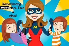 You are More than a Mom!  What do you do to take care of YOU?