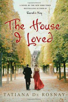 The House I Loved by Tatiana de Rosnay http://www.amazon.com/dp/0312593309/ref=cm_sw_r_pi_dp_Bl8Ltb16CZWKD7H6