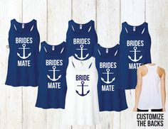Group Nautical Brides Mate Cruise Bachelorette Tank Tops   6 = $95 Customize the back too!