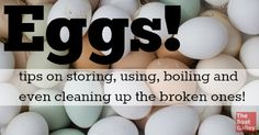 Useful tips for keeping and using eggs