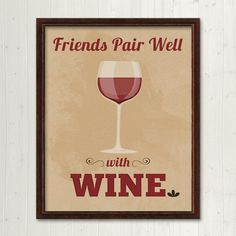 Friends Pair Well With Wine - (8x10) Printable Art