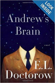 Andrew's Brain: A Novel: E.L. Doctorow: 9781400068814: Amazon.com: Books