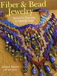 Jewels In Fiber | Needleweaver's Supply List  Don't know about this list, pinning because of the cover pic, love it!