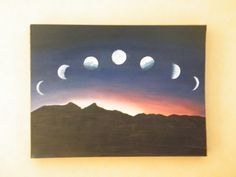 My eldest children, my son Riley, is into anything to do with the moons & the stars.  I found this pic online and painted it for him.  The Seven Phases of the Moon.