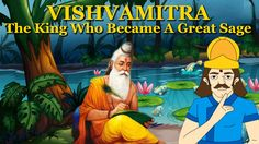 Vishvamitra -Story of Sage Vishwamitra-The King Who Became A Great Sage-...